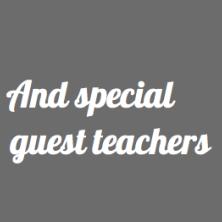 Special Guest Teachers